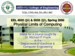 eel 4930 6 5930 5 spring 2006 physical limits of computing