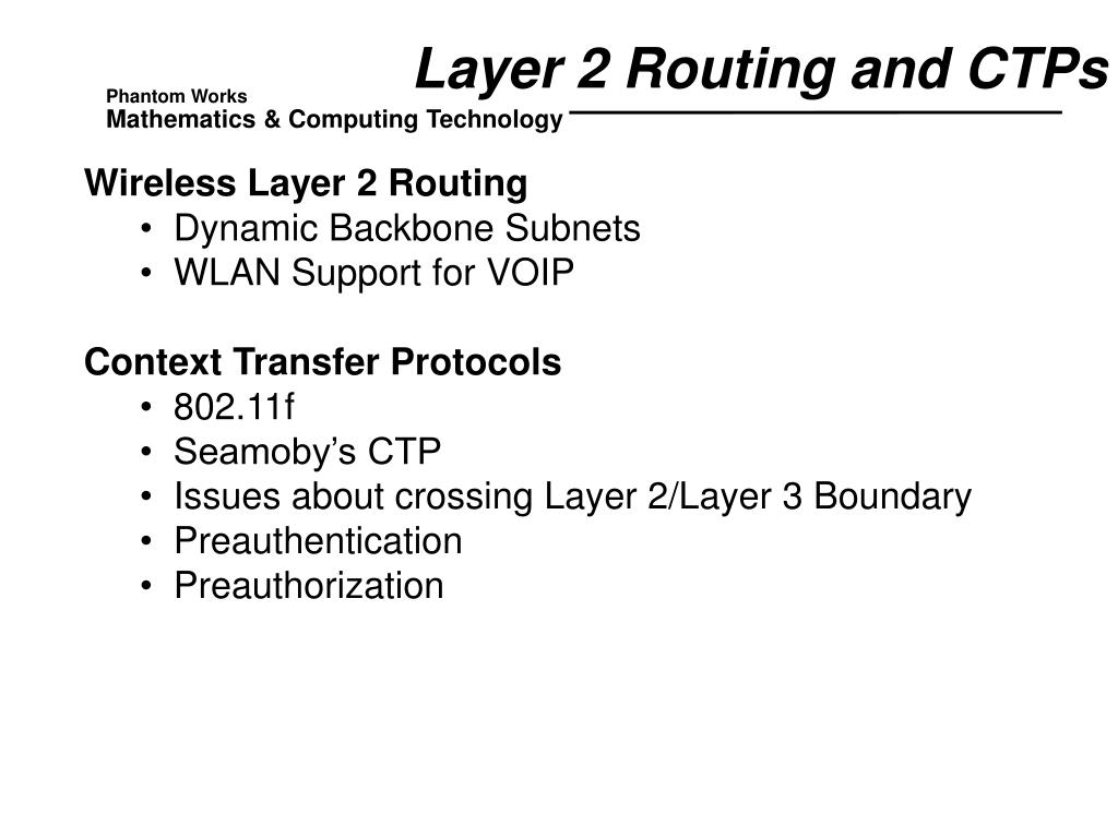 Layer 2 Routing and CTPs