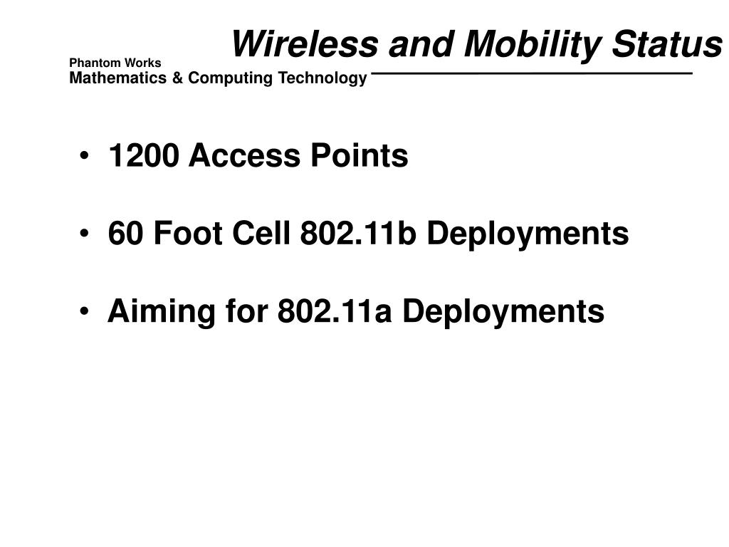 Wireless and Mobility Status
