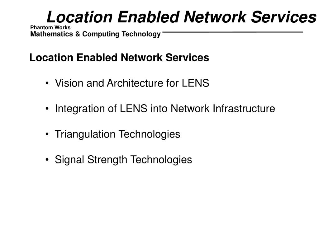 Location Enabled Network Services