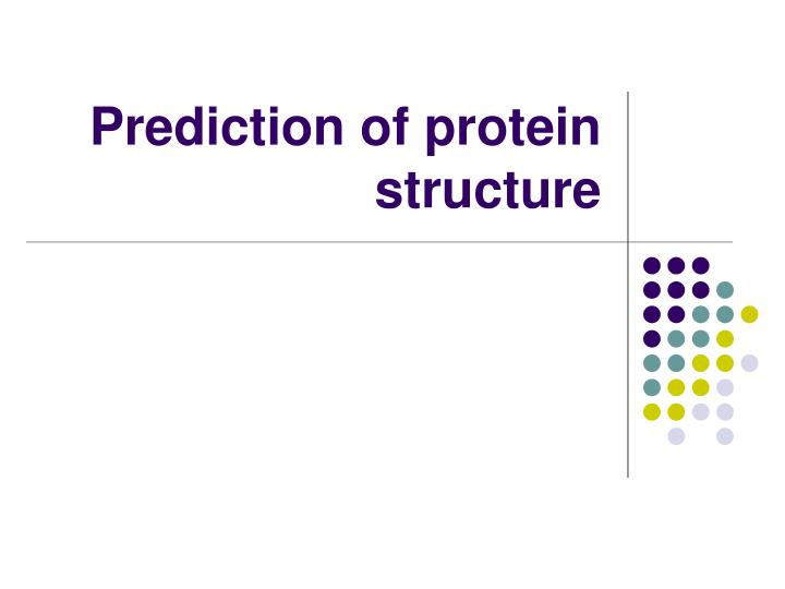 prediction of protein structure n.