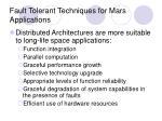 fault tolerant techniques for mars applications8