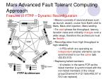 mars advanced fault tolerant computing approach features of ftpp dynamic reconfiguration
