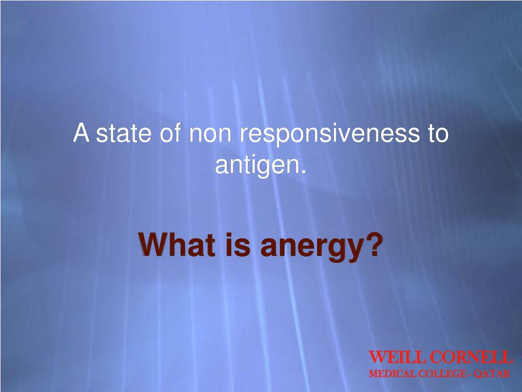 A state of non responsiveness to antigen.