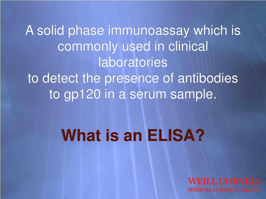 A solid phase immunoassay which is commonly used in clinical laboratories