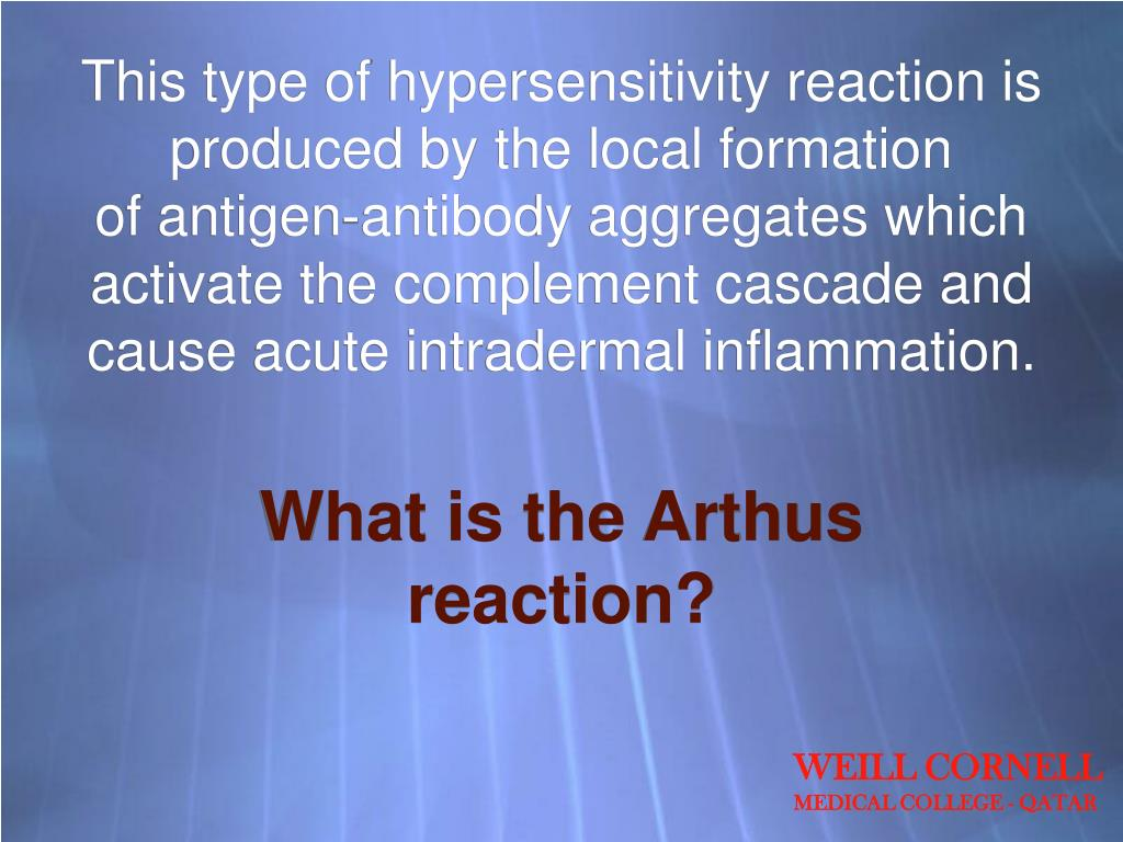This type of hypersensitivity reaction is produced by the local formation