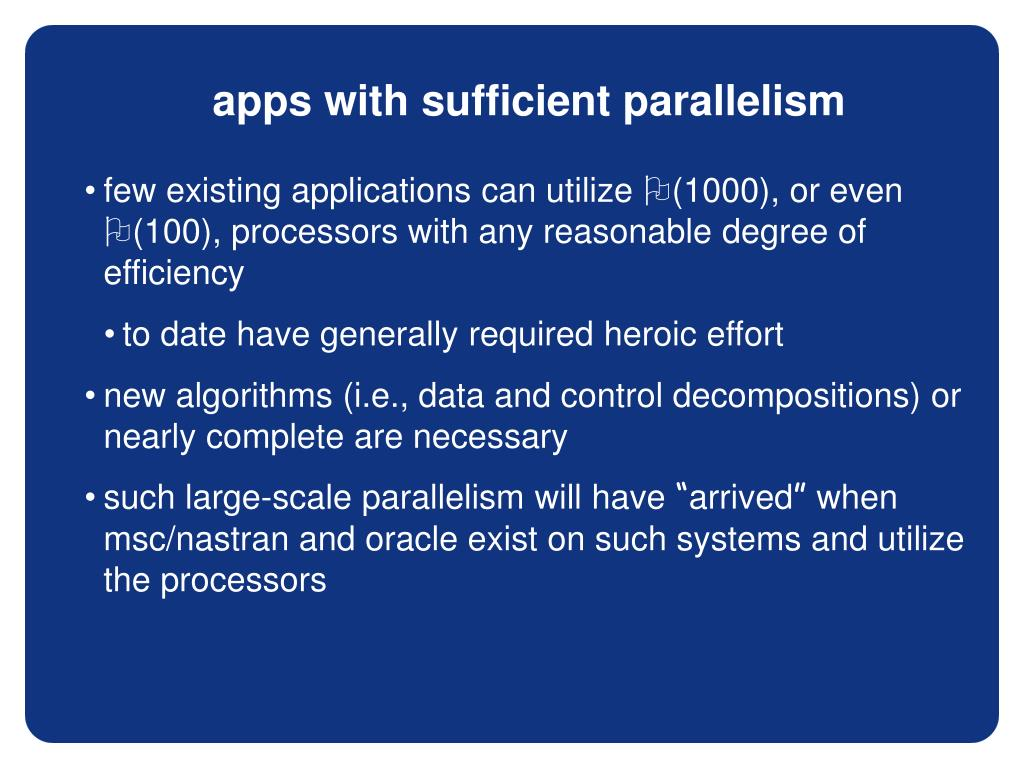 apps with sufficient parallelism