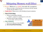 mitigating memory wall effect