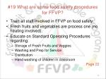 19 what are some food safety procedures for ffvp