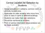 central location for selection by students