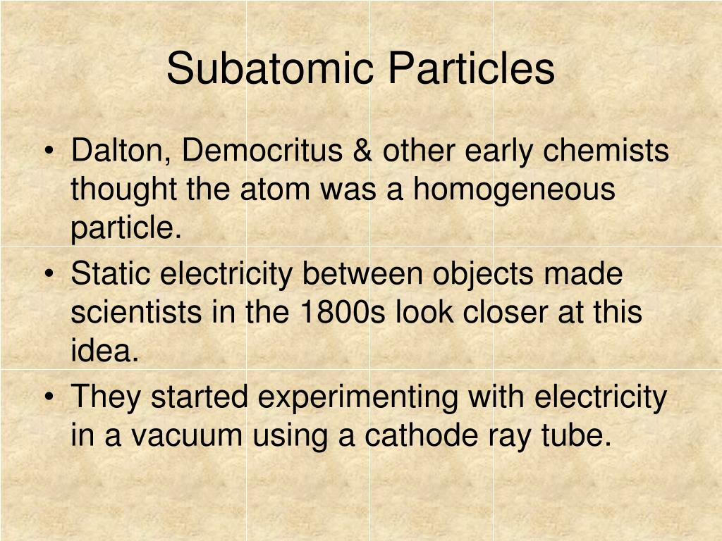 a report on neutrinos the subatomic particles without electrical charge Neutrinos are one of the most common particles in the universe, yet they are one  of the most difficult to study that is because neutrinos, which have no electrical  charge, interact  (1) report results that call this claim into question  is a  process in which a neutrino scatters off of an entire atomic nucleus.