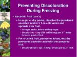 preventing discoloration during freezing36