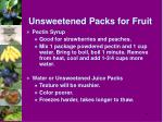 unsweetened packs for fruit45