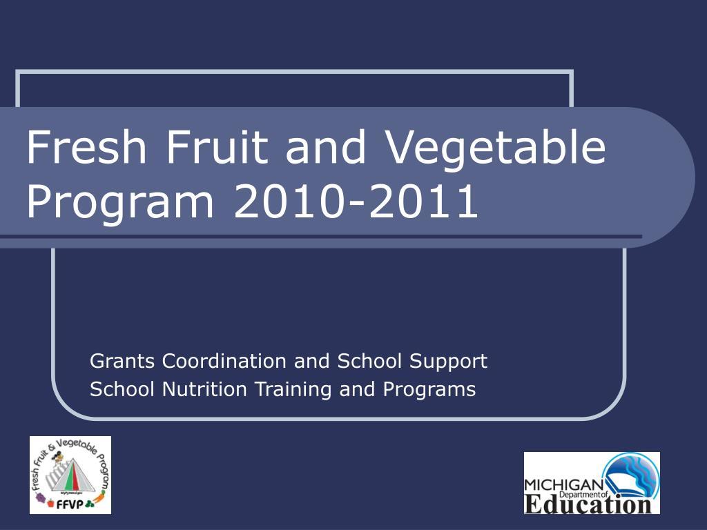 fresh fruit and vegetable program 2010 2011 l.