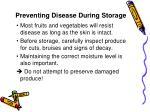 preventing disease during storage