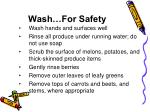 wash for safety