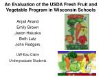 an evaluation of the usda fresh fruit and vegetable program in wisconsin schools2