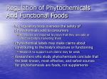 regulation of phytochemicals and functional foods