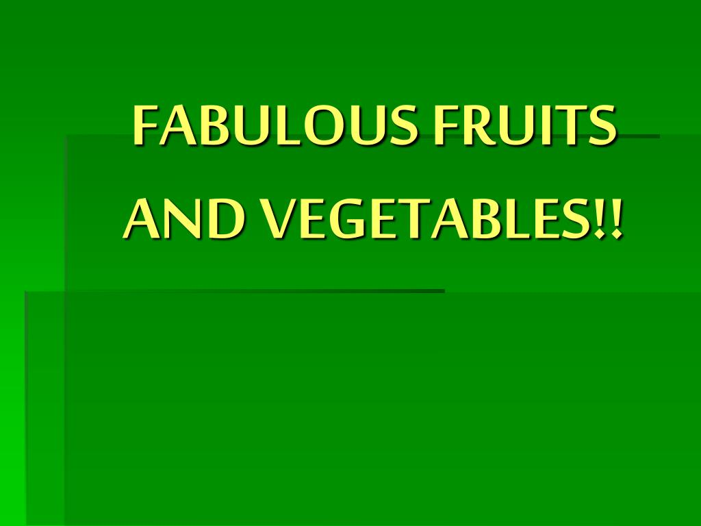 fabulous fruits and vegetables l.