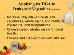 applying the dga to fruits and vegetables continued