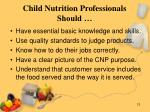 child nutrition professionals should