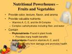 nutritional powerhouses fruits and vegetables