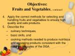 objectives fruits and vegetables continued