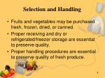 selection and handling