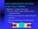 the composition of food simple sugars sucrose