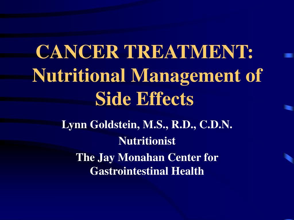 cancer treatment nutritional management of side effects l.