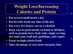 weight loss increasing calories and protein