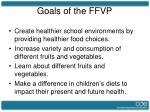 goals of the ffvp