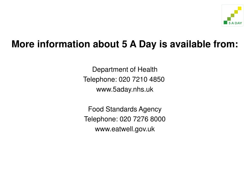 More information about 5 A Day is available from: