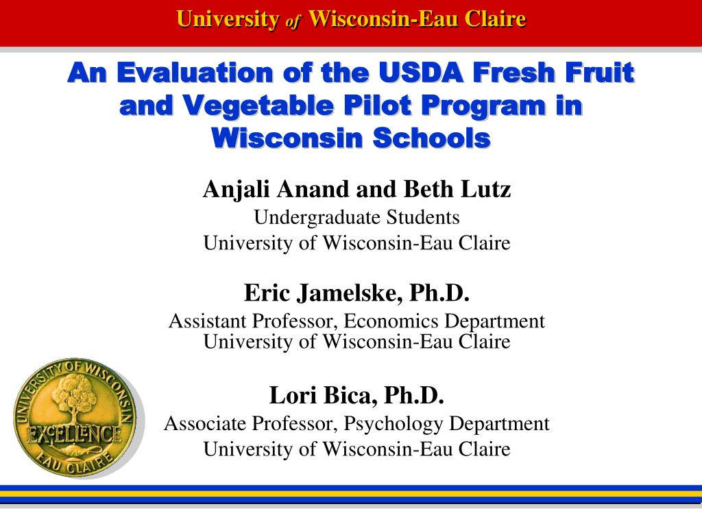 an evaluation of the usda fresh fruit and vegetable pilot program in wisconsin schools l.