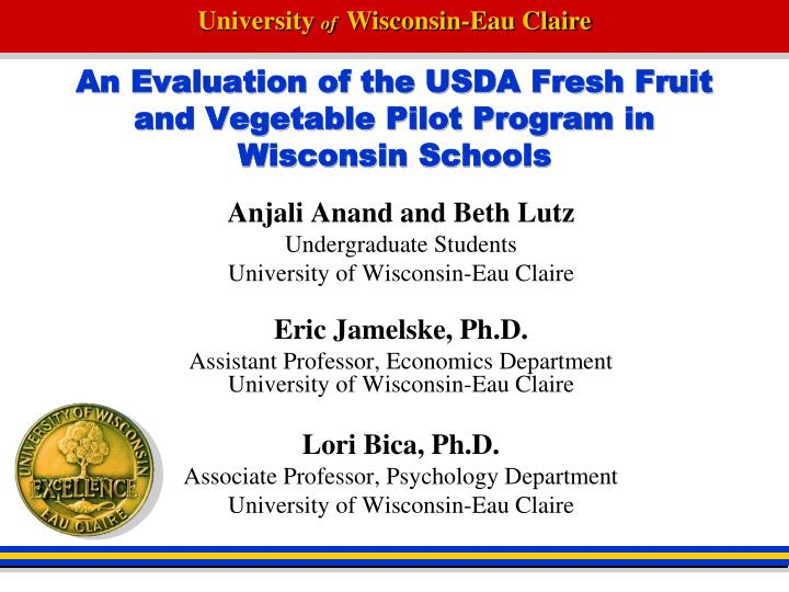 an evaluation of the usda fresh fruit and vegetable pilot program in wisconsin schools n.