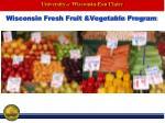 wisconsin fresh fruit vegetable program