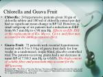 chlorella and guava fruit