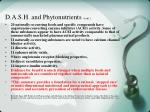 d a s h and phytonutrients cont