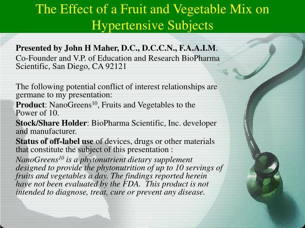 the effect of a fruit and vegetable mix on hypertensive subjects l.