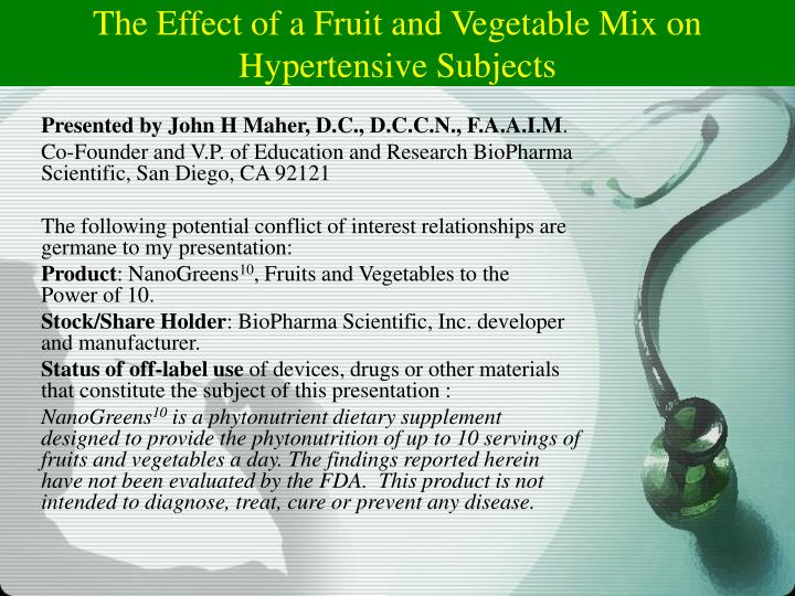 the effect of a fruit and vegetable mix on hypertensive subjects n.