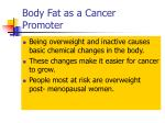 body fat as a cancer promoter
