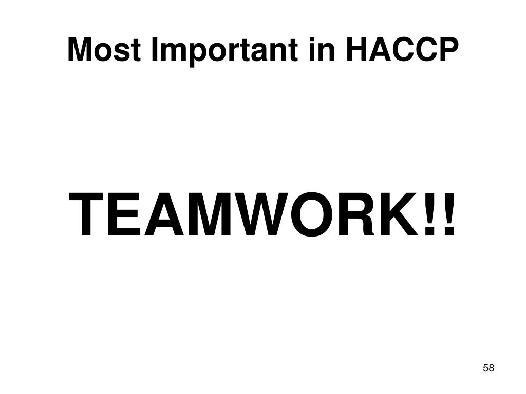Most Important in HACCP