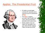 apples the presidential fruit