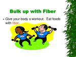bulk up with fiber