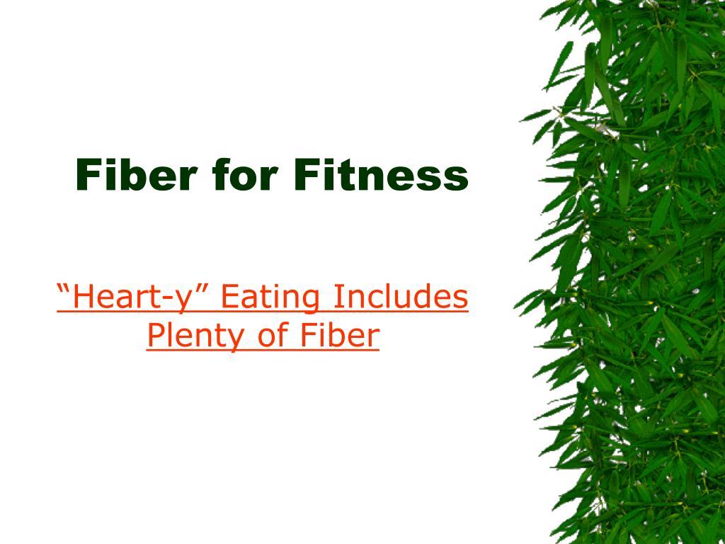 fiber for fitness l.