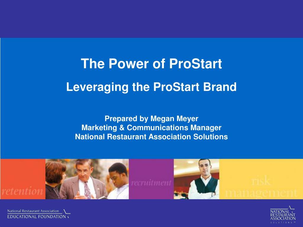 the power of prostart leveraging the prostart brand l.