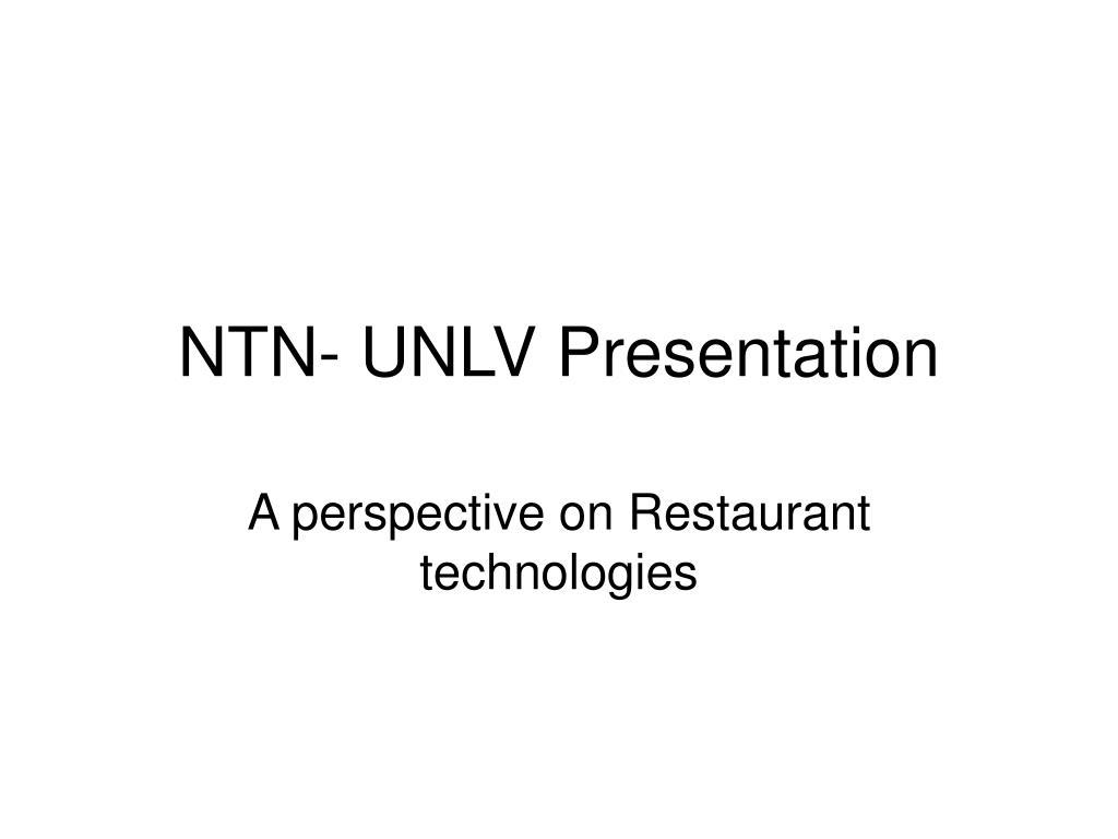 ntn unlv presentation l.