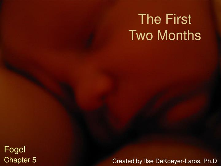 the first two months n.