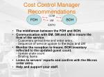cost control manager recommendations