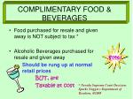 complimentary food beverages